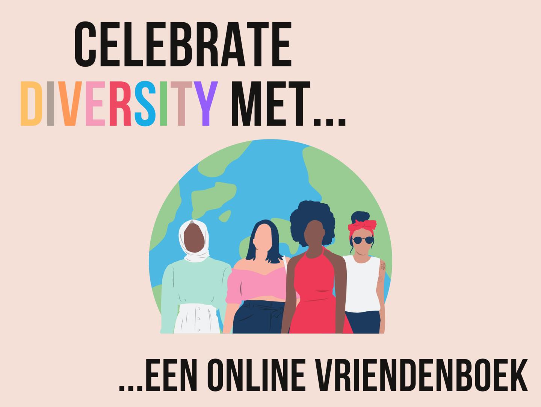 Let's celebrate diversity met… een online vriendenboek!